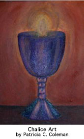 Chalice Art by Patricia C. Coleman