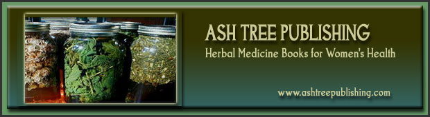Ash Tree Publishing: Herbal Medicine Books for Women's Health