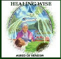 HEALING WISE: AUDIO CD